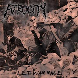 "Atrocity (US) ""Let war rage"" 3/6"