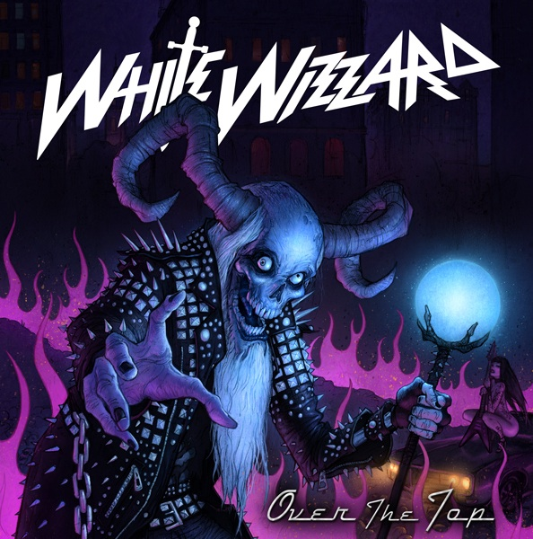 "White Wizzard ""Over The Top"" 6/6"