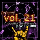 Eternity Podcast Vol.21 – Metal, Metal, Metal!