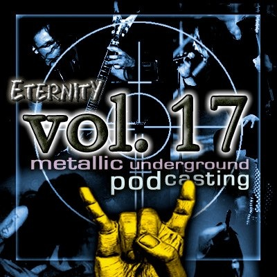 Eternity Podcast Vol.17 – reborn in metal