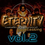 Eternity Podcast Vol.2 – metallic underground overdose
