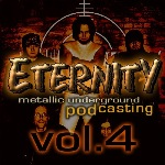 Eternity Podcast Vol.4 – metallic, fast and furious