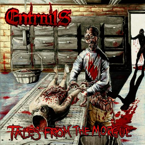 "Entrails ""Tales from the morgue"" 5/6"