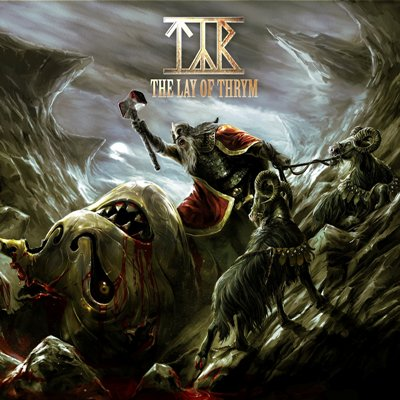 "TYR ""The Lay of Thrym"" 5/6"