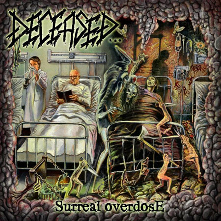 "Deceased ""Surreal Overdose"" 6/6"