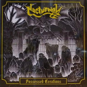 "Nocturnal ""Possessed Creations"""