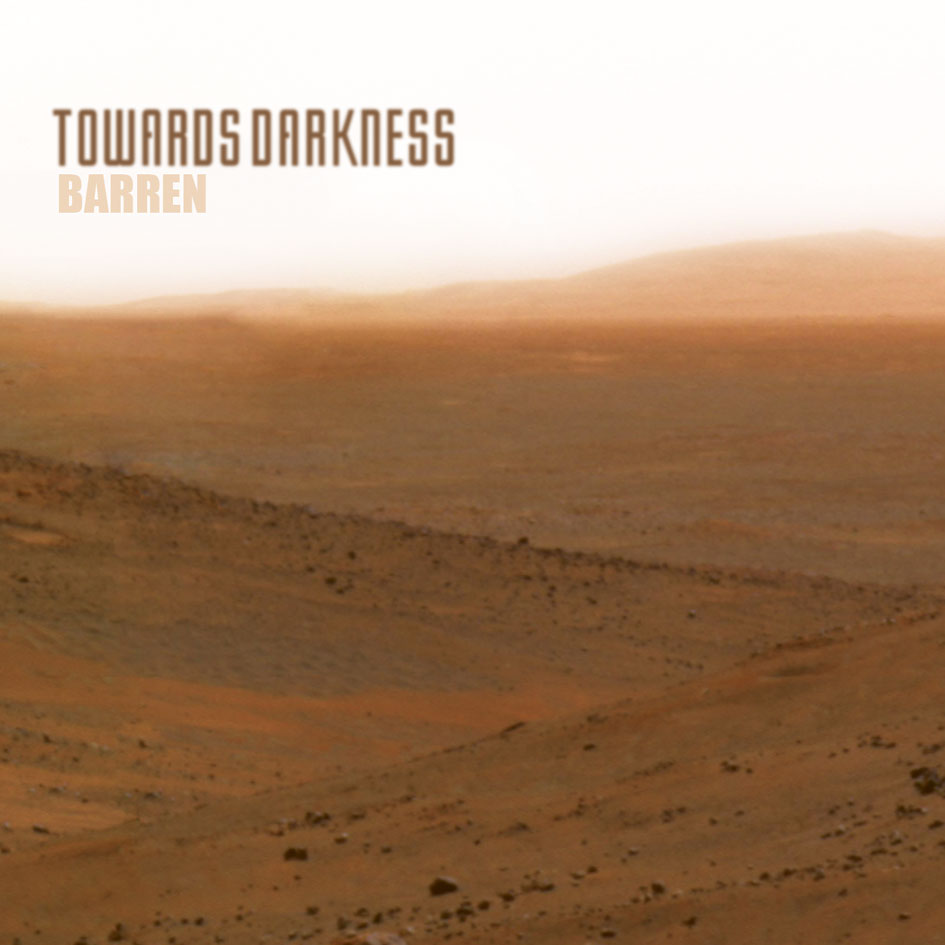"Towards Darkness ""Barren"" 5/6"