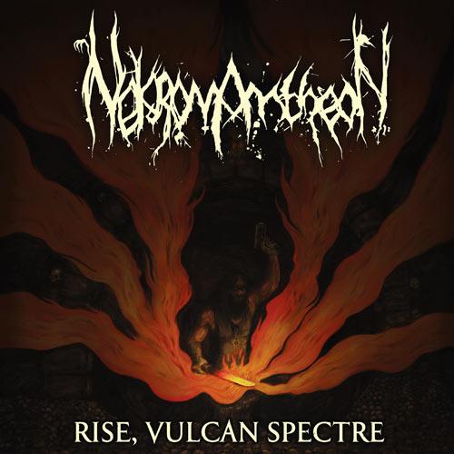 "Nekromantheon ""Rise, Vulcan Spectre"" 4/6"