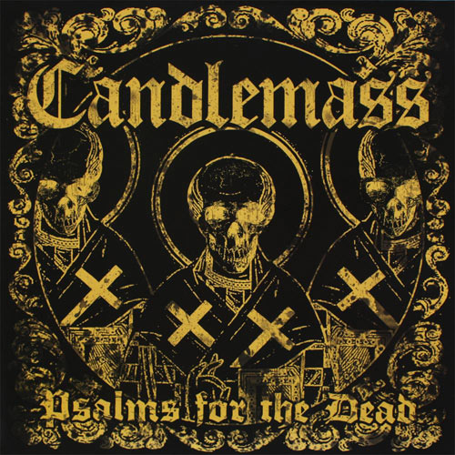 """CANDLEMASS  """"Psalms For The Dead"""" 5/6"""