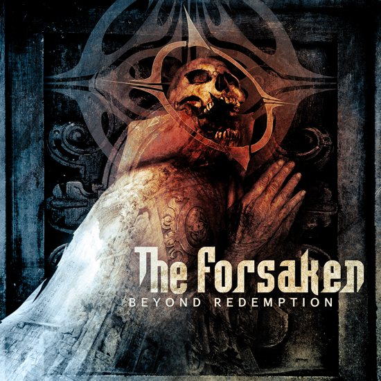 "The Forsaken ""Beyond Redemption"" 5/6"