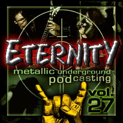 Eternity Podcast Vol.27 – the metallic armageddon