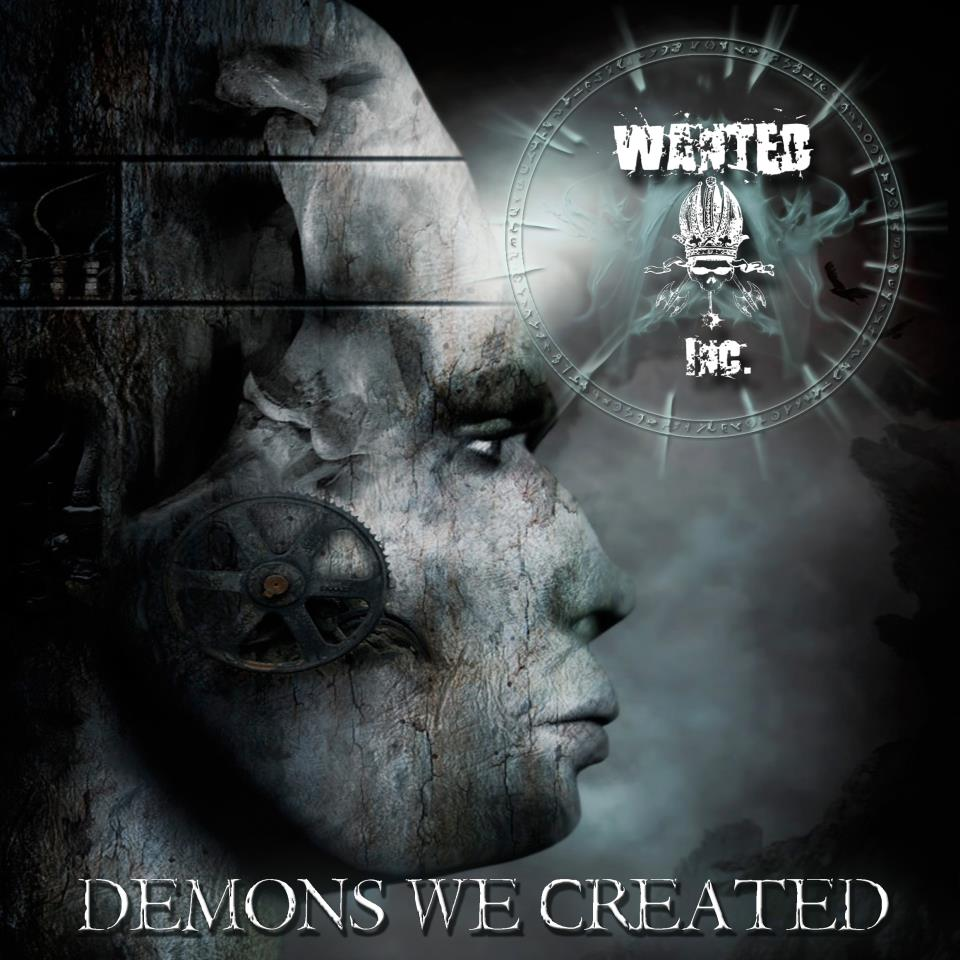 "Wanted Inc. ""Demons we created"" 3/6"