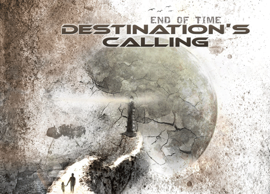 "Destination's Calling ""End of time"" 4/6"