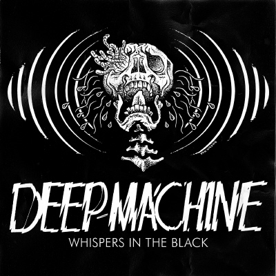 "Deep Machine ""Whispers in the Black"" 4/6"