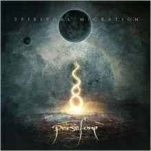 "Persefone ""Spiritual Migration"" 6/6"