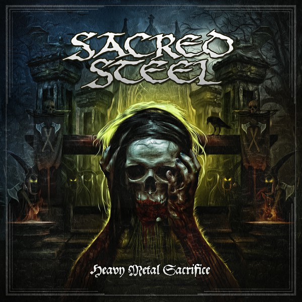 "SACRED STEEL – ""Heavy Metal Sacrifice"" 6/6"