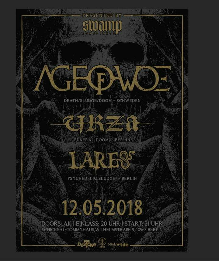 AGE OF WOE, URZA, LARES am 12.05.18 in Berlin, Tommy-Weisbecker-Haus