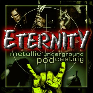 Eternity Metal Podcast - Die beste Musik seit 2006