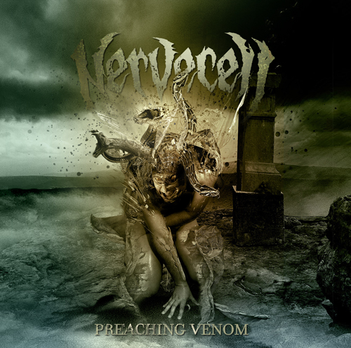 """Nervecell """"Preaching venom"""" 5/6"""