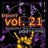 Eternity Podcast Vol.21 – Metal, Metal, Metal!