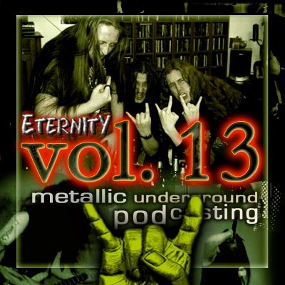 Eternity Podcast Vol.13 – a lesson in extreme