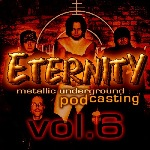 Eternity Podcast Vol.6 – metal is forever!