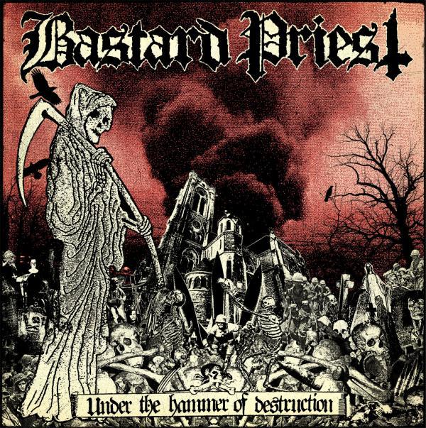 """Bastard Priest """"Under the hammer of destruction"""" 4/6"""