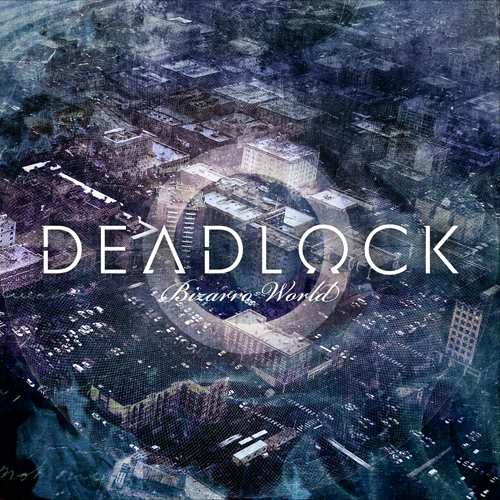 "Deadlock ""Bizarro world"" 5/6"