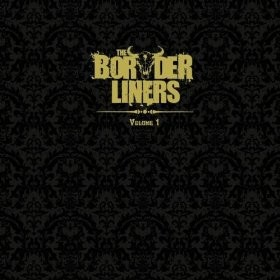 "The Borderliners ""Volume 1"" 2/6"