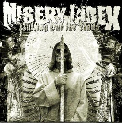 """Misery Index """"Pulling out the nails"""""""