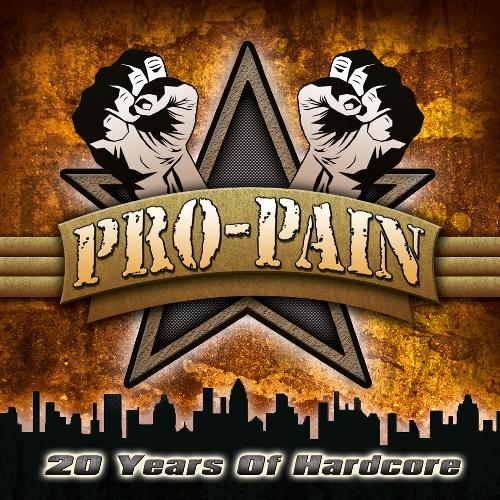 """Pro-Pain """"20 years of hardcore"""""""
