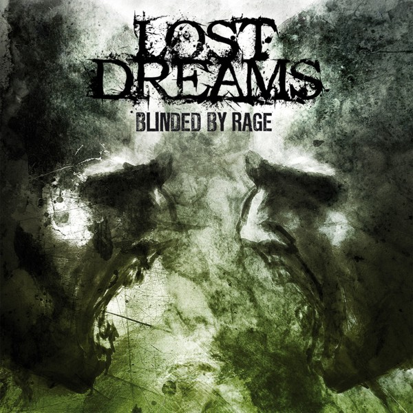 "Lost Dreams ""Blinded by rage"" 3/6"