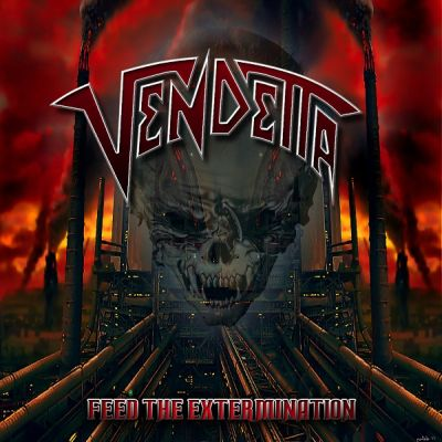 "Vendetta ""Feed the extermination"" 3/6"