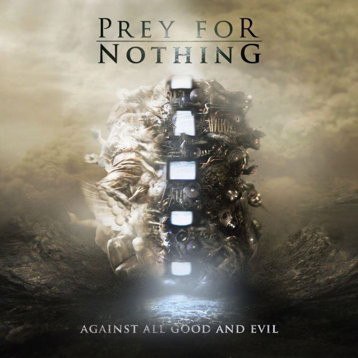 "Prey for Nothing ""Against all good and evil"" 5/6"