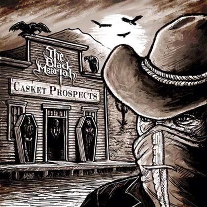 "The Black Moriah – ""Casket Prospects"" 5/6"