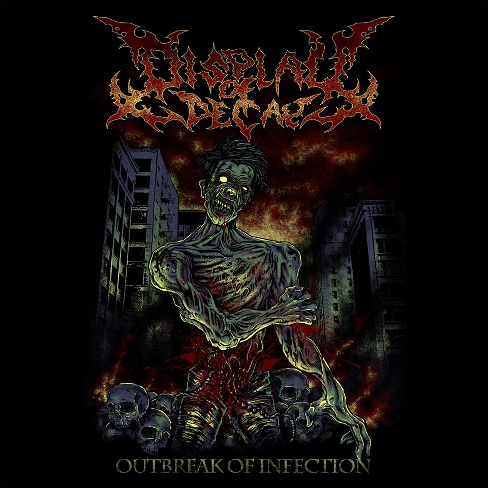 Display of Decay – Outbreak of Infection 5/6
