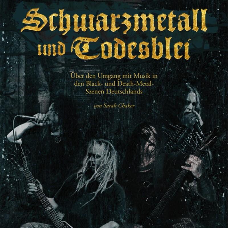 Buchrezension: Sarah Chaker – Schwarzmetall und Todesblei