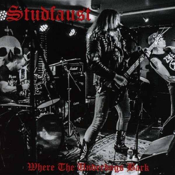 "Studfaust – ""Where The Underdogs Bark"" 4/6"