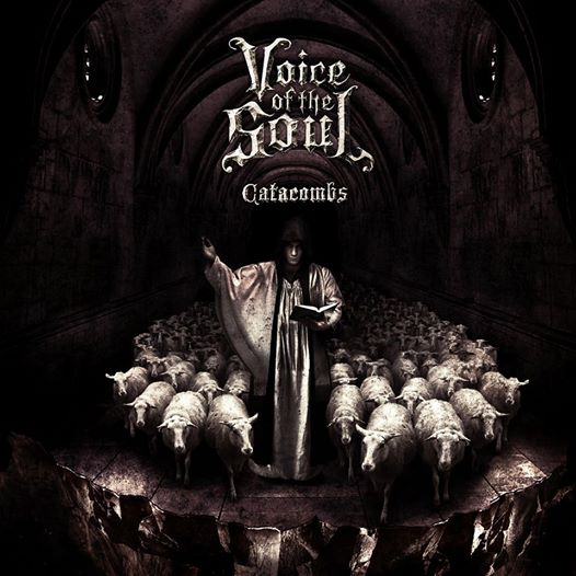 Voice Of The Soul – Catacombs 4/6