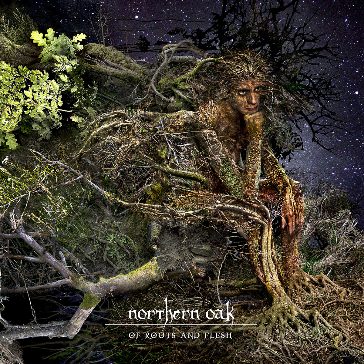 Northern Oak – Of Roots and Flesh 5/6