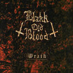 Blakk Old Blood – Wrath 4/6