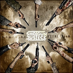 Shotgun Justice – State Of Desolation 3/6