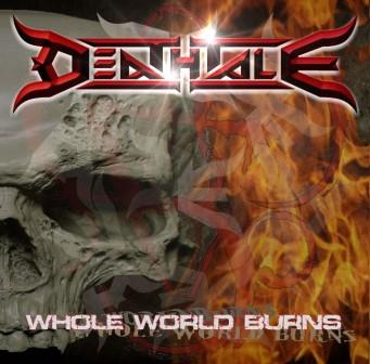 Deathtale – Whole World Burns 4/6