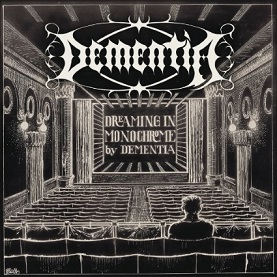 Dementia – Dreaming In Monochrome  5/6