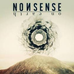 Nonsense – On Earth 3/6
