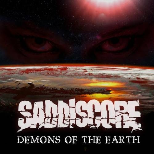 Saddiscore – Demons Of The Earth 2/6