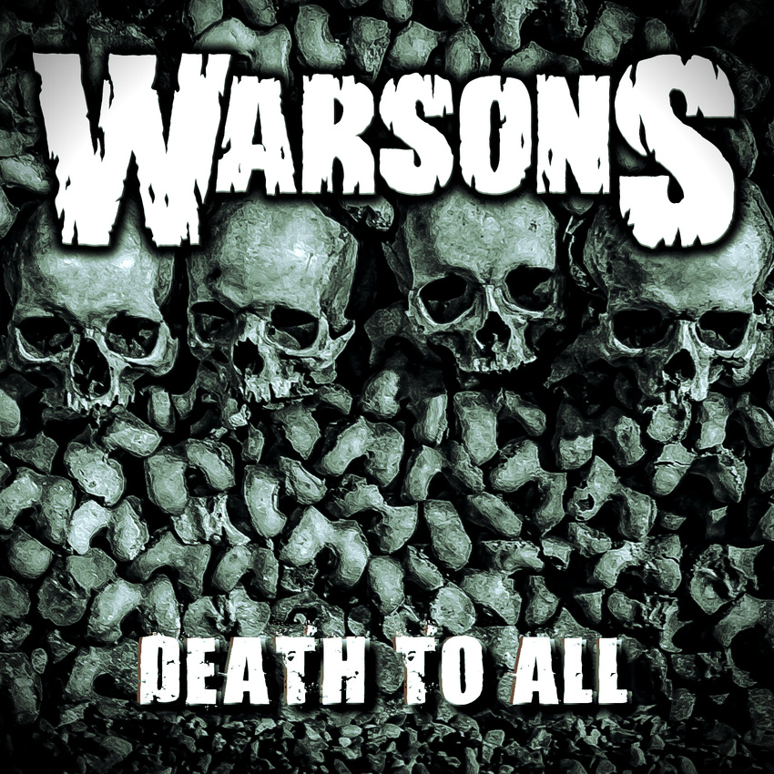WARSONS – DEATH TO ALL   3/6