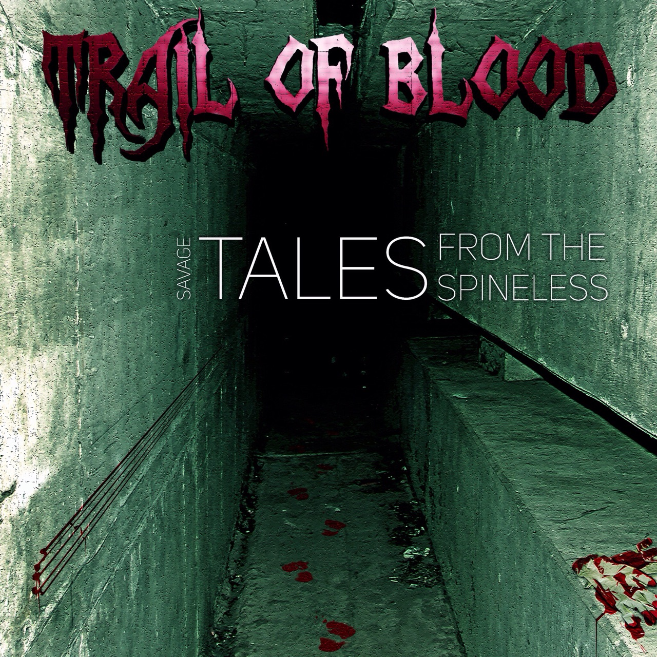 Trail Of Blood – Savage Tales From The Spineless 3/6