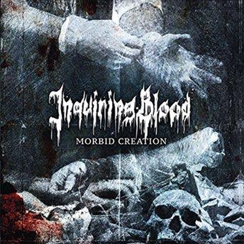 Inquiring Blood – Morbid Creation 2/6