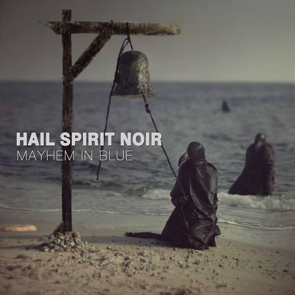 Hail Spirit Noir – Mayhem In Blue 6/6
